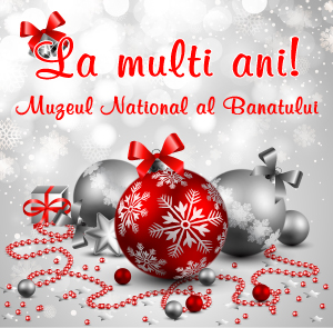 Muzeul National al banatului - La multi ani 2018!